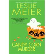 Candy Corn Murder by Meier, Leslie, 9780758277077