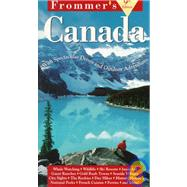 Frommer's Canada: The Best of the Cities and National Parks by George McDonald, 9780028607078