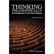 Thinking Philosophically by Roochnik, David, 9781119067078