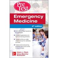 Emergency Medicine PreTest Self-Assessment and Review, Fourth Edition by Rosh, Adam; Barlcay-Buchanan, Ciara, 9781259587078