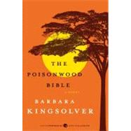 The Poisonwood Bible by Kingsolver, Barbara, 9780061577079