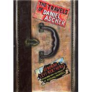 The Travels of Daniel Ascher by LÉVY-BERTHERAT, DÉBORAHHUNTER, ADRIANA, 9781590517079