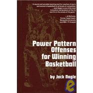 Power Pattern Offenses for Winning Basketball by Nagle, Jack, 9780136877080