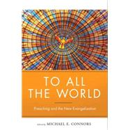 To All the World by Connors, Michael, 9780814647080