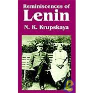 Reminiscences Of Lenin by Krupskaya, N. K., 9781410217080