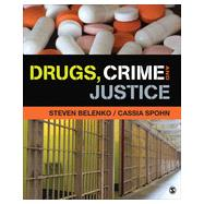Drugs, Crime, and Justice by Belenko, Steven; Spohn, Cassia, 9781452277080