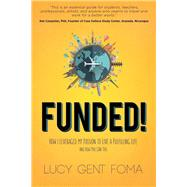 Funded! by Foma, Lucy Gent, 9781630477080