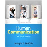 Human Communication The Basic Course by DeVito, Joseph A., 9780134407081
