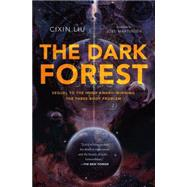 The Dark Forest by Liu, Cixin; Martinsen, Joel, 9780765377081
