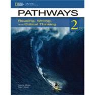 Pathways 2: Reading, Writing, & Critical Thinking by Vargo, Mari; Blass, Laurie, 9781133317081