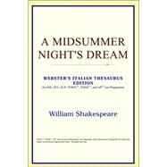 A Midsummer Night's Dream: Webster's Italian Thesaurus Edition by ICON Reference, 9780497907082