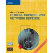 Hands-On Ethical Hacking And Network Defense by Simpson, Michael T., 9780619217082