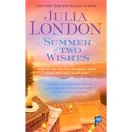 Summer of Two Wishes by London, Julia, 9781416547082