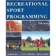 Recreational Sport Programming by Mull, Richard D.; Forrester, Scott A.; Barnes, Martha L., 9781571677082