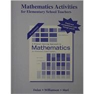 Activities Manual for A Problem Solving Approach to Mathematics for Elementary School Teachers by Dolan, Dan; Williamson, Jim; Muri, Mari, 9780321977083