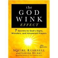 The Godwink Effect by Rushnell, Squire; DuArt, Louise, 9781501127083