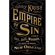 Empire of Sin 9780770437084U