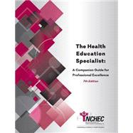 HEALTH EDUCATION SPECIALIST by Unknown, 9780965257084