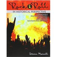 Rock & Roll in Historical Perspective by Maxwell, Steven, 9781465277084