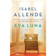 Eva Luna A Novel by Allende, Isabel; Peden, Margaret Sayers, 9781501117084