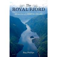 The Royal Fjord by Phillips, Ray, 9781550177084