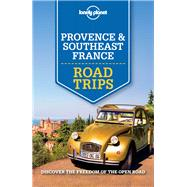 Provence & Southeast France by Lonely Planet Publications, 9781743607084