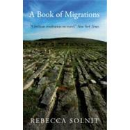 Bk Of Migrations 2E  Pa by Solnit,Rebecca, 9781844677085