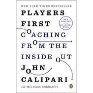 Players First by Calipari, John; Sokolove, Michael, 9780143127086
