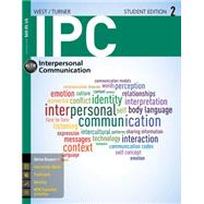 IPC (with CourseMate with InfoTrac Printed Access Card), 2nd Edition by West, Richard; Turner, Lynn H., 9781285077086