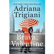 Brava, Valentine by Trigiani, Adriana, 9780061257087