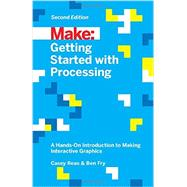 Getting Started With Processing by Reas, Casey; Fry, Ben, 9781457187087