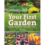 Your First Garden by Adam, Judith, 9781770857087