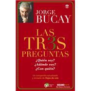 Las tres preguntas by Bucay, Jorge, 9786077357087