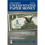 Standard Catalog of United States Paper Money by Judkins, Maggie; Brandimore, William, 9781440247088