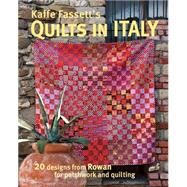 Kaffe Fassett's Quilts in Italy by Fassett, Kaffe, 9781631867088