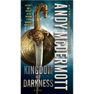 Kingdom of Darkness by Mcdermott, Andy, 9780345537089