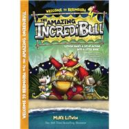 The Amazing Incredibull by Litwin, Mike; Litwin, Mike, 9780807587089