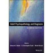 Adult Psychopathology and Diagnosis, Seventh Edition by Beidel, 9781118657089