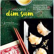 Modern Dim Sum by Liu, Loretta; Hagger, Louise, 9781849757089