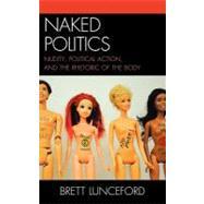 Naked Politics 9780739167090N