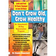 Don't Grow Old, Grow Healthy by Chauchard, Claude, 9781681627090