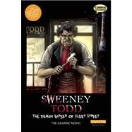 Sweeney Todd The Graphic Novel: Original Text The Demon Barber of Fleet Street by Wilson, Sean Michael; Shalvey, Declan; Cardy, Jason; Nicholson, Kat; Bryant, Clive, 9781907127090