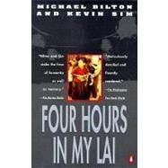 Four Hours in My Lai by Bilton, Michael (Author); Sim, Kevin (Author), 9780140177091