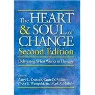 The Heart and Soul of Change: Delivering What Works in Therapy by Duncan, Barry L., 9781433807091