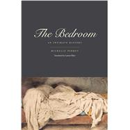 The Bedroom by Perrot, Michelle; Elkin, Lauren, 9780300167092