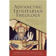 Advancing Trinitarian Theology by Crisp, Oliver D.; Sanders, Fred, 9780310517092