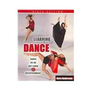 Learning About Dance: Dance as an Art Form and Entertainment by AMBROSIO, NORA, 9780757577093