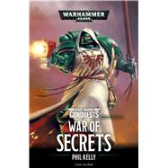 War of Secrets by Kelly, Phil, 9781784967093