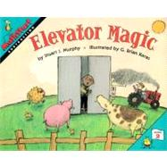 Elevator Magic by Murphy, Stuart J., 9780064467094