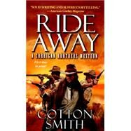 Ride Away by Smith, Cotton, 9780786037094